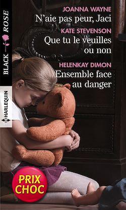Télécharger le livre :  N'aie pas peur, Jaci - Que tu le veuilles ou non - Ensemble face au danger