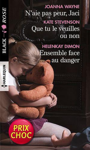 Téléchargez le livre :  N'aie pas peur, Jaci - Que tu le veuilles ou non - Ensemble face au danger