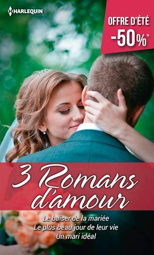 Téléchargez le livre :  Le baiser de la mariée - le plus beau jour de leur vie - Un mari idéal