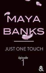 Télécharger le livre :  Just One Touch - Episode 1