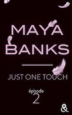 Télécharger le livre :  Just One Touch - Episode 2