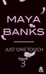 Télécharger le livre :  Just One Touch - Episode 3