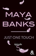 Télécharger le livre :  Just One Touch - Episode 5
