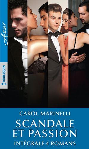 Téléchargez le livre :  Scandale et passion - Intégrale 4 romans