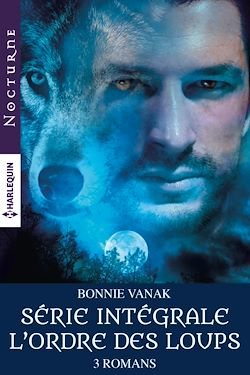 """Télécharger le livre :  Intégrale de la série """"L'ordre des loups"""""""