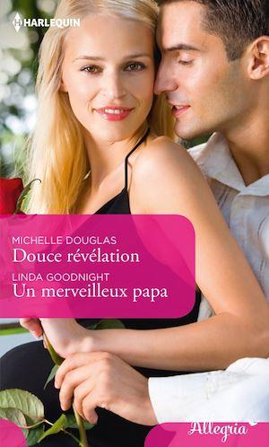 Téléchargez le livre :  Douce révélation - Un merveilleux papa