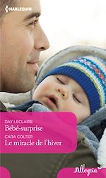 Télécharger le livre :  Bébé surprise - Le miracle de l'hiver