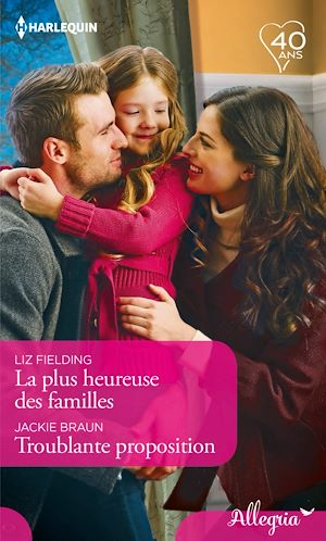 Téléchargez le livre :  La plus heureuse des familles - Troublante proposition