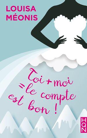 Téléchargez le livre :  Toi + moi = le compte est bon !