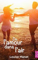 Télécharger le livre :  De l'amour dans l'air