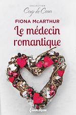 Télécharger le livre :  Le médecin romantique