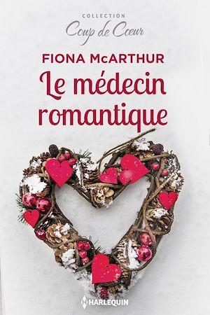 Téléchargez le livre :  Le médecin romantique