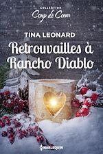 Télécharger le livre :  Retrouvailles à Rancho Diablo