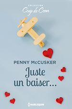 Télécharger le livre :  Juste un baiser...