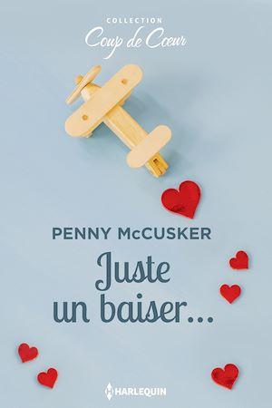 Téléchargez le livre :  Juste un baiser...