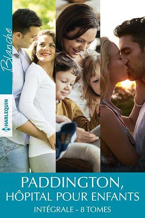 Téléchargez le livre :  Paddington, hôpital pour enfants - Intégrale 8 tomes