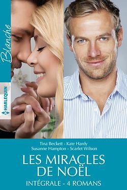 Télécharger le livre :  Les miracles de Noël : l'intégrale