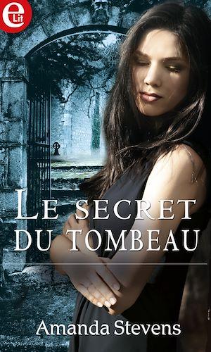 Téléchargez le livre :  Le secret du tombeau