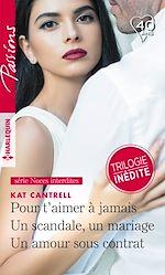 Télécharger le livre :  Pour t'aimer à jamais - Un scandale, un mariage - Un amour sous contrat