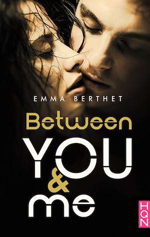 Téléchargez le livre :  Between You and Me