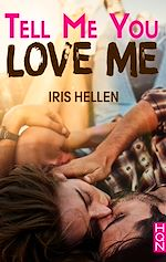 Télécharger le livre :  Tell Me You Love Me