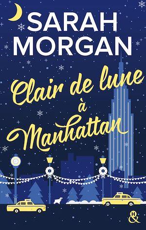 Téléchargez le livre :  Clair de lune à Manhattan