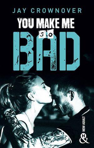 Téléchargez le livre :  You make me so bad