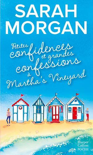 Téléchargez le livre :  Petites confidences et grandes confessions à Martha's Vineyard