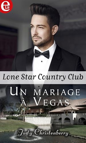 Téléchargez le livre :  Un mariage à Vegas