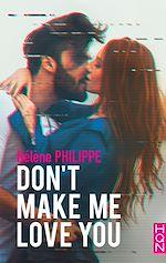 Télécharger le livre :  Don't make me love you