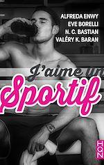 Télécharger le livre :  J'aime un sportif