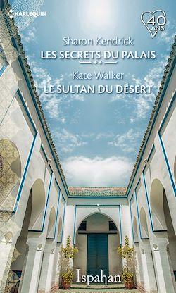 Télécharger le livre :  les secrets du palais - le sultan du désert