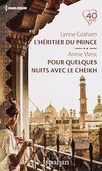 Télécharger le livre :  L'héritier du prince - Pour quelques nuits avec le cheikh