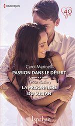 Télécharger le livre :  Passion dans le désert - La prisonnière du sultan