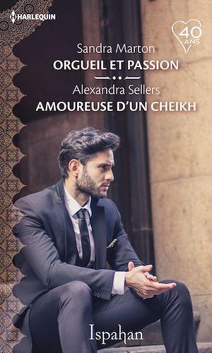 Téléchargez le livre :  Orgueil et passion - Amoureuse d'un cheikh