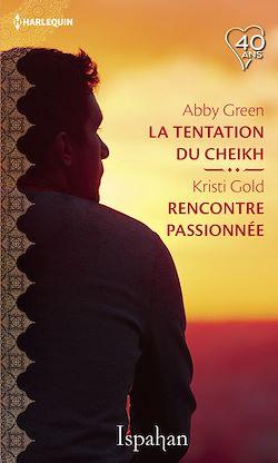 Télécharger le livre :  La tentation du cheikh - Rencontre passionnée