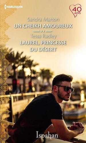 Téléchargez le livre :  Un cheikh amoureux - Laurel, princesse du désert