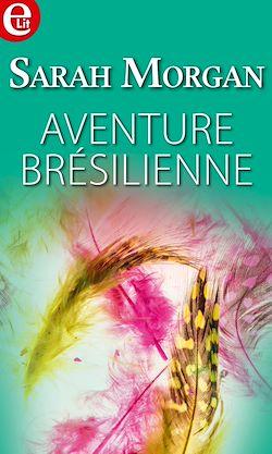 Télécharger le livre :  Aventure brésilienne
