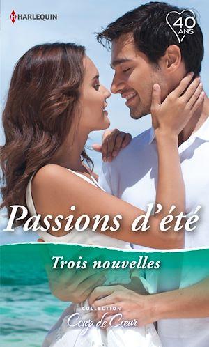 Téléchargez le livre :  Passions d'été