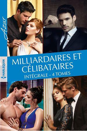 Téléchargez le livre :  Milliardaires et célibataires - Intégrale 4 tomes