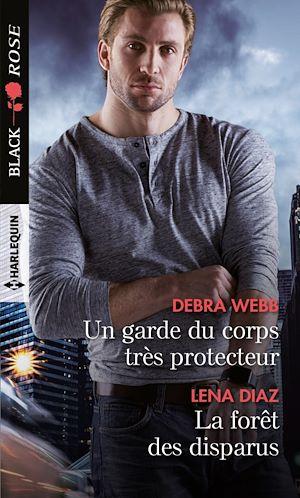 Téléchargez le livre :  Un garde du corps très protecteur - La forêt des disparus