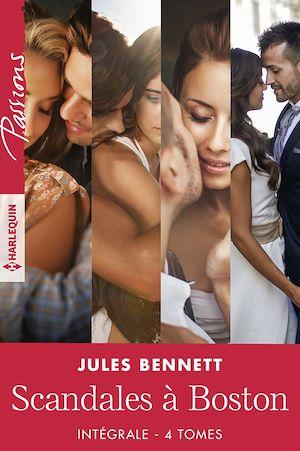 Téléchargez le livre :  Scandales à Boston - Intégrale 4 tomes