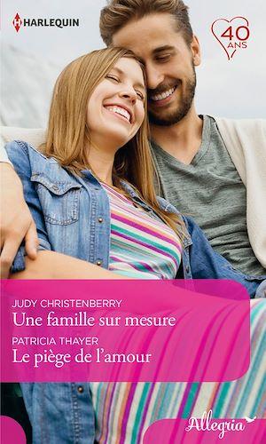 Téléchargez le livre :  Une famille sur mesure - Le piège de l'amour
