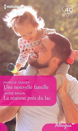 Téléchargez le livre :  Une nouvelle famille - La maison près du lac