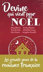 Télécharger le livre :  Devine qui vient pour Noël