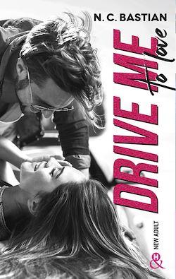 Télécharger le livre :  Drive Me To Love