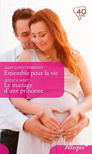 Téléchargez le livre :  Ensemble pour la vie - Le mariage d'une princesse