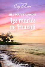 Télécharger le livre :  Les mariés de Hawaii