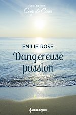 Télécharger le livre :  Dangereuse passion