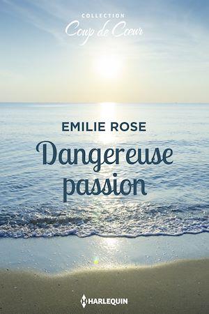 Téléchargez le livre :  Dangereuse passion